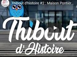 Thibout d'histoire #2 : Maison Pontière - Bibliothèque
